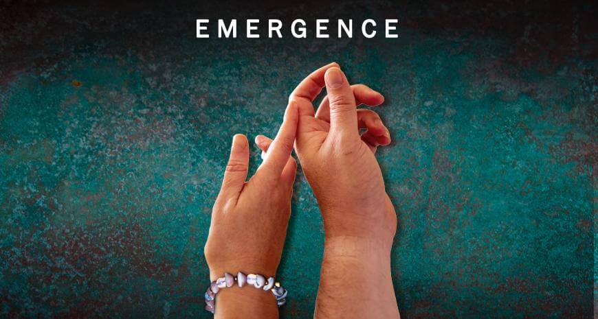 """Two hands are entangled on a turquoise background. The text reads """"Emergence""""."""