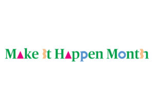Make It Happen Month RCS Logo