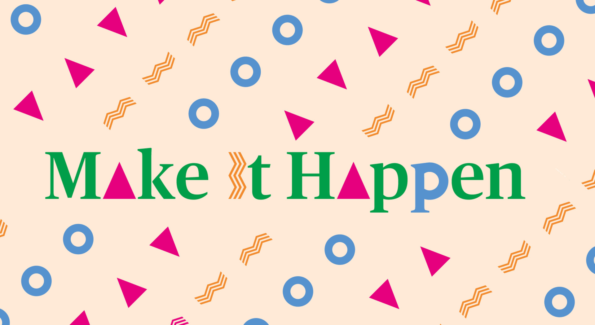 Make It Happen Logo with Background